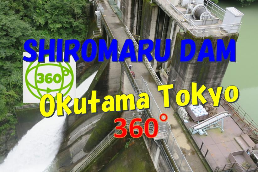 shiromaru dam okutama
